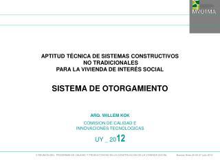 APTITUD TÉCNICA DE SISTEMAS CONSTRUCTIVOS  NO TRADICIONALES  PARA LA VIVIENDA DE INTERÉS SOCIAL