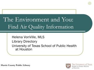 The Environment and You: Find Air Quality Information