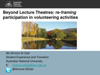 Beyond Lecture Theatres: re- framing  participation in volunteering activities