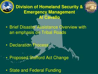 Division of Homeland Security & Emergency Management Al Cavallo