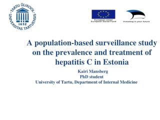A  population-based surveillance study on the prevalence and treatment of hepatitis C in Eston ia