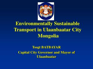 Environmentally Sustainable Transport in Ulaanbaatar City