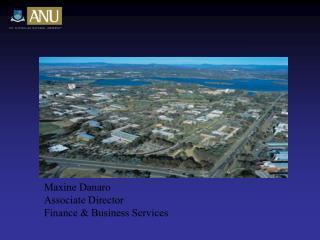Maxine Danaro Associate Director Finance & Business Services