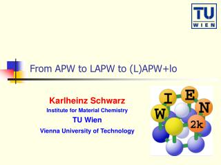 From APW to LAPW to (L)APW+lo