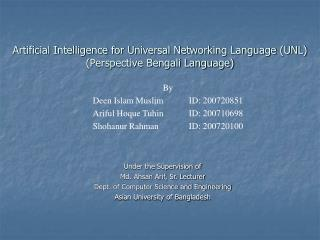 Artificial Intelligence for Universal Networking Language (UNL) (Perspective Bengali Language)