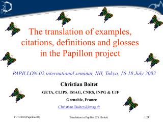 The translation of examples,  citations, definitions and glosses  in the Papillon project