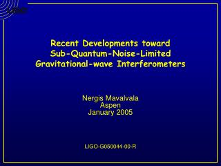 Recent Developments toward  Sub-Quantum-Noise-Limited  Gravitational-wave Interferometers