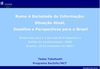 Tadao Takahashi Programa SocInfo/MCT