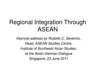 Regional Integration Through ASEAN