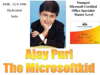 Ajay Puri The Microsoftkid