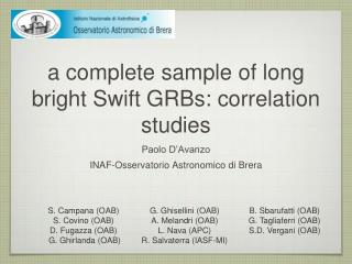 a complete sample of long bright Swift GRBs: correlation studies