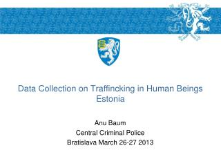 Data Collection on Traffincking in Human Beings Estonia