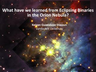 What have we learned from Eclipsing Binaries in the Orion Nebula?