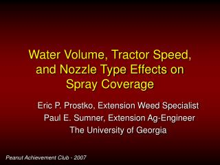 Water Volume, Tractor Speed, and Nozzle Type Effects on Spray Coverage
