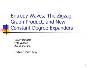 Entropy Waves, The Zigzag Graph Product, and New Constant-Degree Expanders