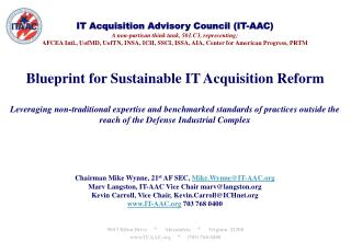 IT Acquisition Advisory Council (IT-AAC) A non-partisan think tank, 501.C3, representing;