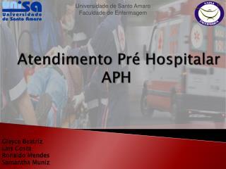 Atendimento Pr� Hospitalar APH
