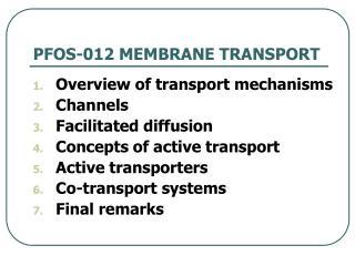 PFOS-012 MEMBRANE TRANSPORT
