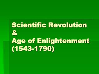 Events leading to Scientific Revolution