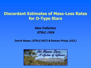 Discordant Estimates of Mass-Loss Rates for O-Type Stars