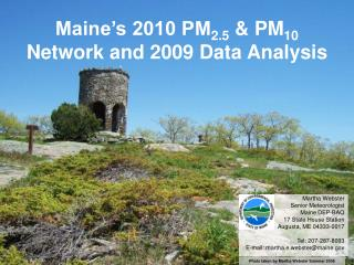 Maine�s 2010 PM 2.5  & PM 10 Network and 2009 Data Analysis