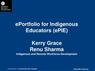 INDIGENOUS PATHWAYS INTO EMPLOYMENT (IPE)