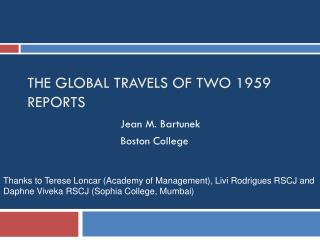 The Global travels of two 1959 reports