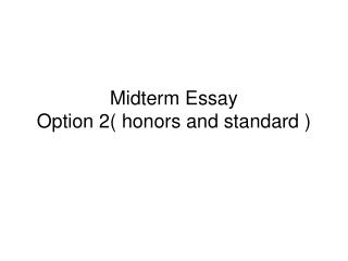 Midterm Essay Option 2( honors and standard )