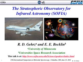The Stratospheric Observatory for Infrared Astronomy (SOFIA)