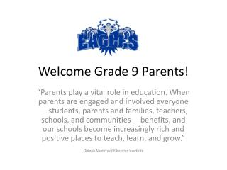 Welcome Grade 9 Parents!