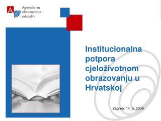 Institucionalna potpora cjeloživotnom obrazovanju u Hrvatskoj