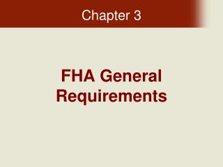 FHA General Requirements