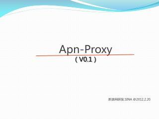 Apn-Proxy ( V0.1 )