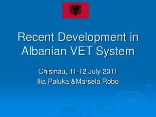 Recent Development in Albanian VET System