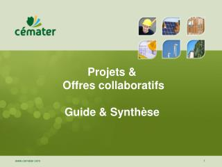 Projets &  Offres collaboratifs Guide & Synthèse