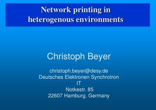 Network printing in  heterogenous environments