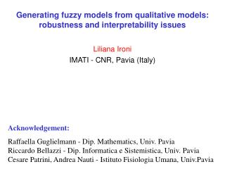 Generating fuzzy models from qualitative models: robustness and interpretability issues