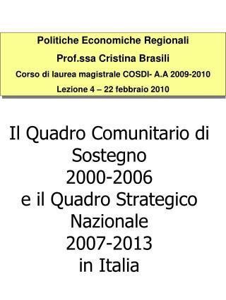 Politiche Economiche Regionali Prof.ssa Cristina Brasili