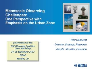 Mesoscale Observing Challenges:  One Perspective with Emphasis on the Urban Zone