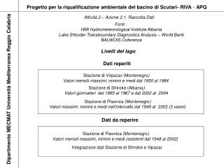 Progetto per la riqualificazione ambientale del bacino di Scutari- RIVA  -  APQ