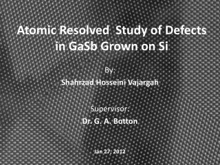 Atomic Resolved Study of Defects in GaSb Grown on Si