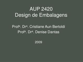 AUP 2420 Design de Embalagens