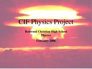 CIF Physics Project