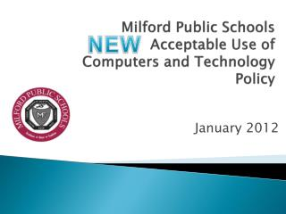 Milford Public Schools Acceptable Use  of Computers and Technology Policy