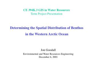 Determining the Spatial Distribution of Benthos in the Western Arctic Ocean