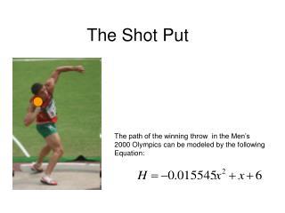 The Shot Put
