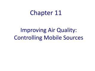 Improving Air Quality: Controlling Mobile Sources