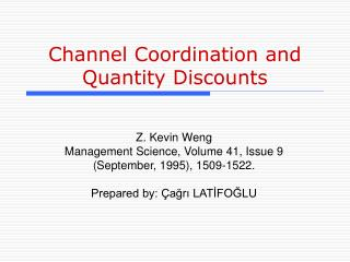 Channel Coordination and Quantity Discounts