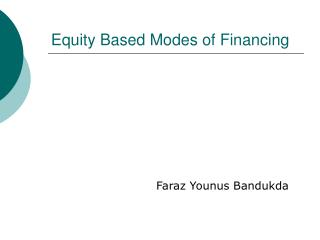 Equity Based Modes of Financing