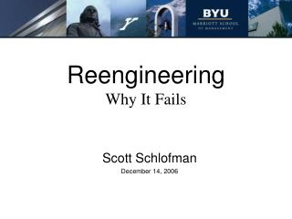 Reengineering Why It Fails